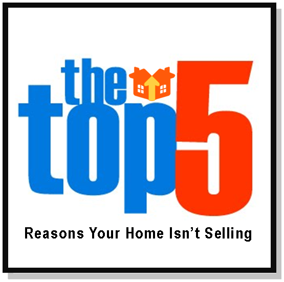 top 5 reasons your home isn't selling
